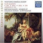 Collegium Aureum Mozart: Flute Quartets Kv 285 (A,B) 298, Andante Kv314