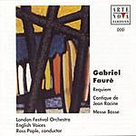 Ross Pople Fauré: Requiem Op.48/Cantique De Jean Racine