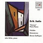 John White Satie: Piano Works