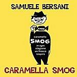 Samuele Bersani Caramella Smog