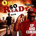 John O. Oh So Ready Single - Single
