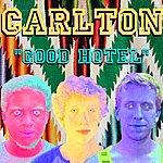 Carlton Good Hotel