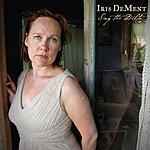 Iris DeMent Sing The Delta