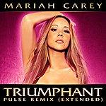 Mariah Carey Triumphant (Pulse Remix Extended)