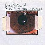 Ian Brown Music Of The Spheres (International Version)
