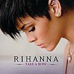 Rihanna Take A Bow (Int'l Maxi)