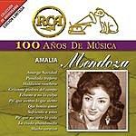Amalia Mendoza Rca 100 Años De Musica