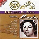 Amparo Montes Rca 100 Años De Musica