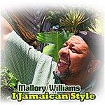 Mallory Williams I Jamaican Style - Single