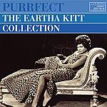 Eartha Kitt Purrfect - The Eartha Kitt Collection