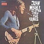 John Mayall & The Bluesbreakers Thru The Years