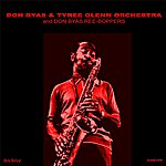 Don Byas Don Byas And Tyree Glenn Orchestra & Ree-Boppers