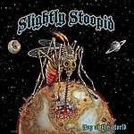 Slightly Stoopid Top Of The World (Alt Mix)