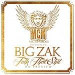 Big Zak Talk That Shit - Ep