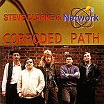 Steve Clarke Corroded Path