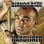 Django Asül Hardliner