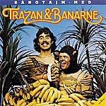 Trazan & Banarne Sangtajm Med Trazan & Banarne