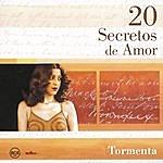 Tormenta 20 Secretos De Amor - Tormenta
