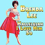 Brenda Lee Hallelujah I Love Him So