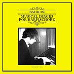 Balduin Gianfreda, Balduin: Musical Images For Harpsichord