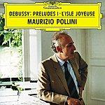Maurizio Pollini Debussy: Préludes (Book 1)
