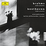 Anne-Sophie Mutter Brahms: Violin Concerto, Op. 77 / Beethoven: Triple Concerto, Op.56
