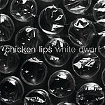 Chicken Lips White Dwarf