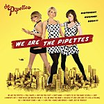 The Pipettes We Are The Pipettes (Australia/New Zealand Version)