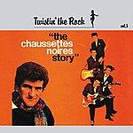 Les Chaussettes Noires Twistin' The Rock Story / Vol 5