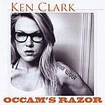 Ken Clark Occam's Razor