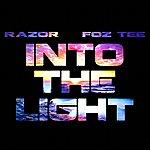 Razor Into The Light (Feat. Foz Tee) - Single