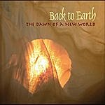 Back To Earth The Dawn Of A New World