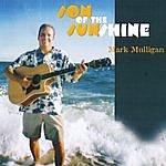 Mark Mulligan Son Of The Sunshine
