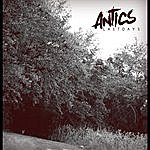 The Antics Last Days Ep