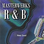 Masterwerks Masterwerks R&B Neo Soul