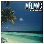 The Melmac Still Waiting Ep