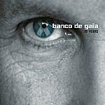 Banco De Gaia 10 Years