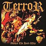 Terror Always The Hard Way (Explicit Version)