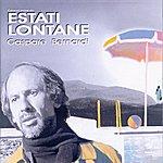 Gaspare Bernardi Canzoni Prime Da … Estati Lontane