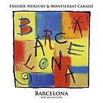 Freddie Mercury Barcelona (Special Edition - Deluxe)