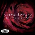 Adina Howard Private Show (Explicit Version)