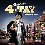 Rappin' 4-Tay That's What You Thought (Explicit Version)