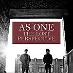 As One The Lost Perspective