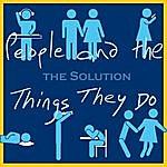 The Solution People And The Things They Do