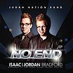 Isaac No End Ep (Feat. Judah Nation Band)