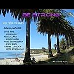 Melissa Vardey Be Strong (Instrumental) [Feat. Dave Koz, Jeremy Lubbock, Nigel Clark & Hans Zermuelhen]
