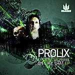 Prolix On Like That Ep