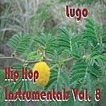 Lugo Hip Hop Instrumentals Vol. 8