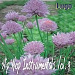 Lugo Hip Hop Instrumentals Vol. 9