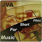 J.V.A. Music For Short Films